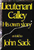 Lieutenant Calley: His Own Story    (About the Vietnam War)